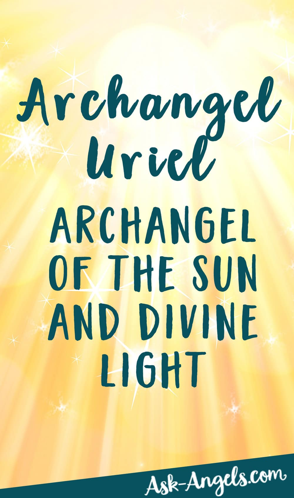 Archangel Uriel - Archangel of the Sun and Divine Light