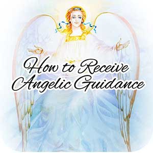 Receive Angelic Guidance