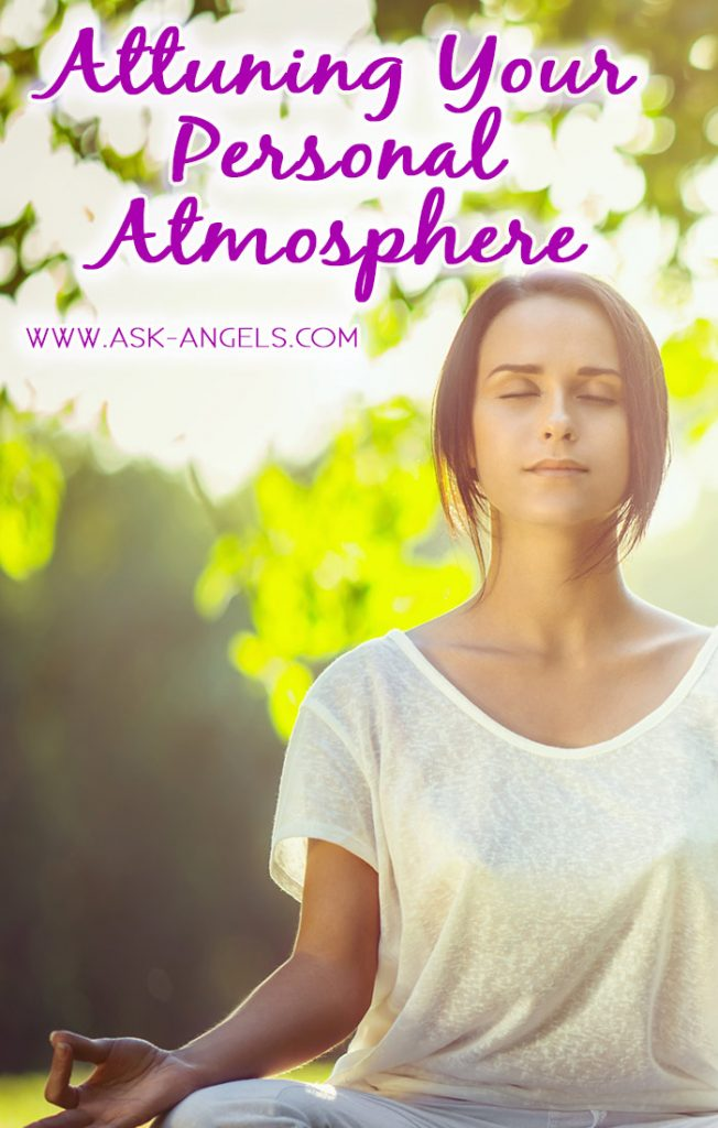 Attuning Your Personal Atmosphere