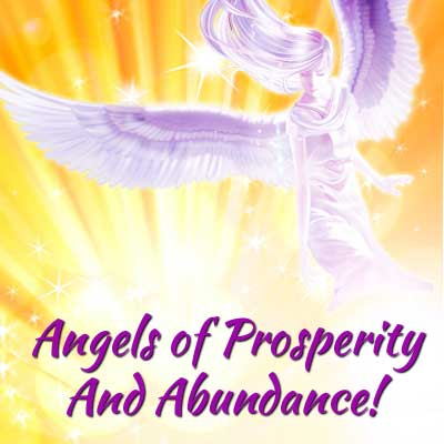 Angels of Prosperity and Abundance