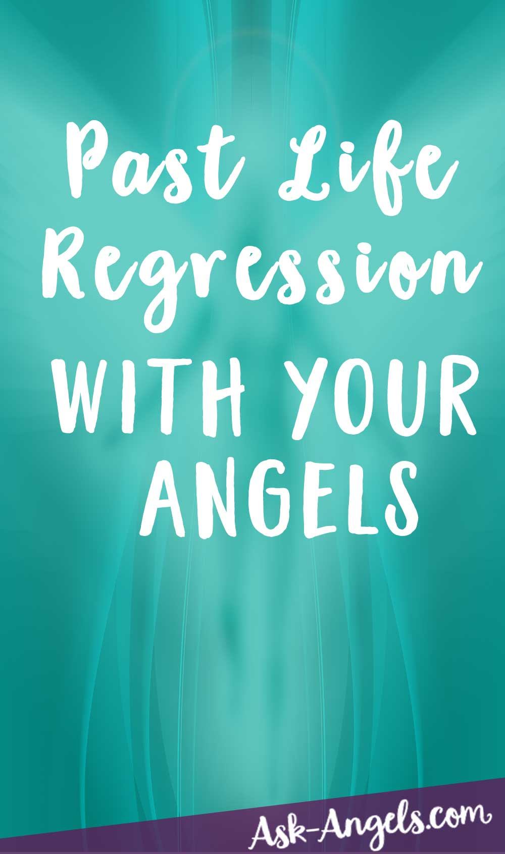Past Life Regression with Your Angels