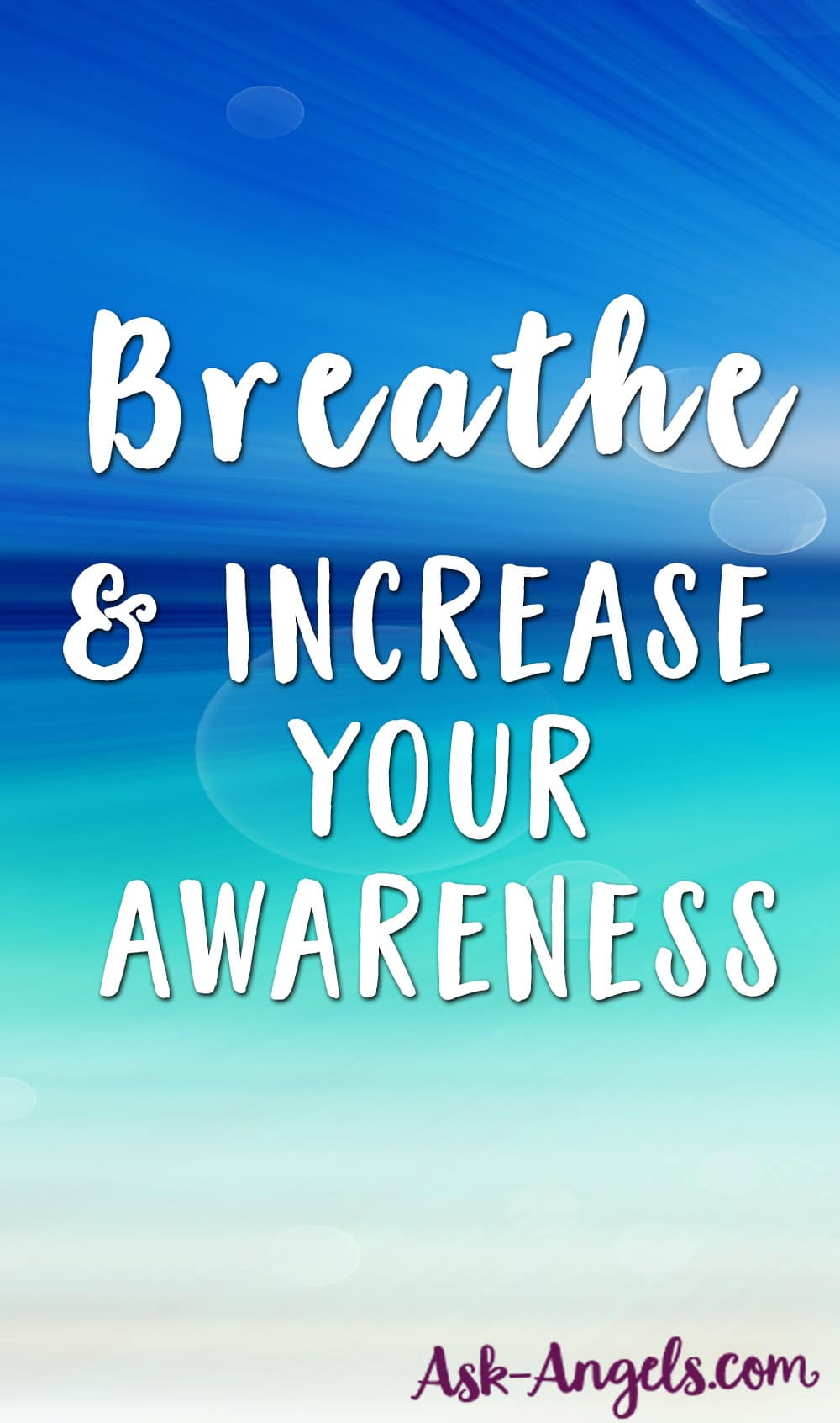 Breathe & Increase Your Awareness