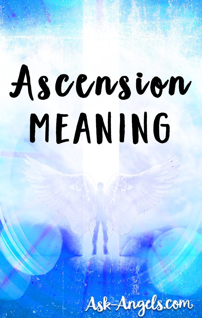 Ascension Meaning