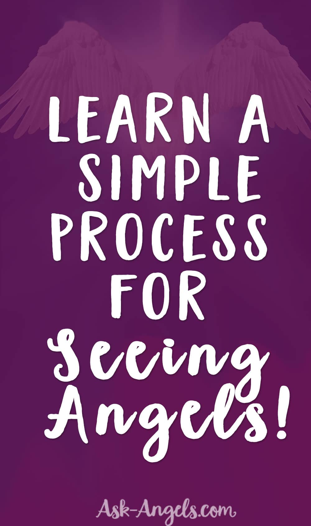 Simple Process for Seeing Angels