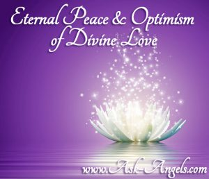 Eternal Peace & Optimism