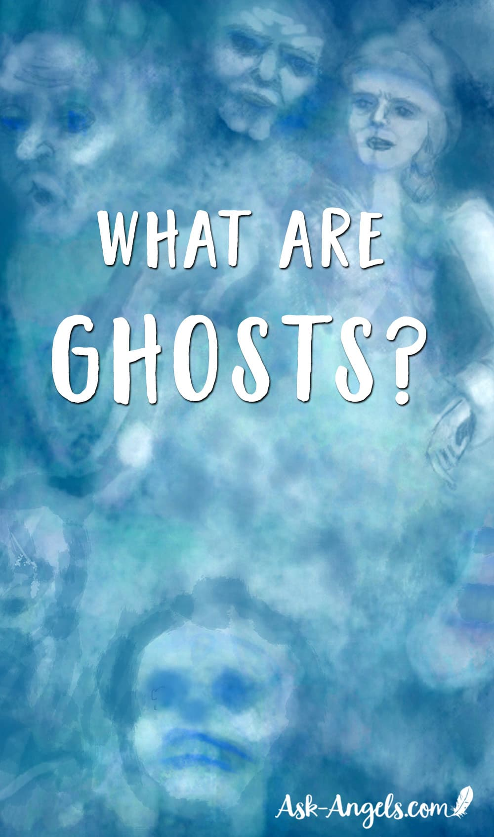 What Are Ghosts