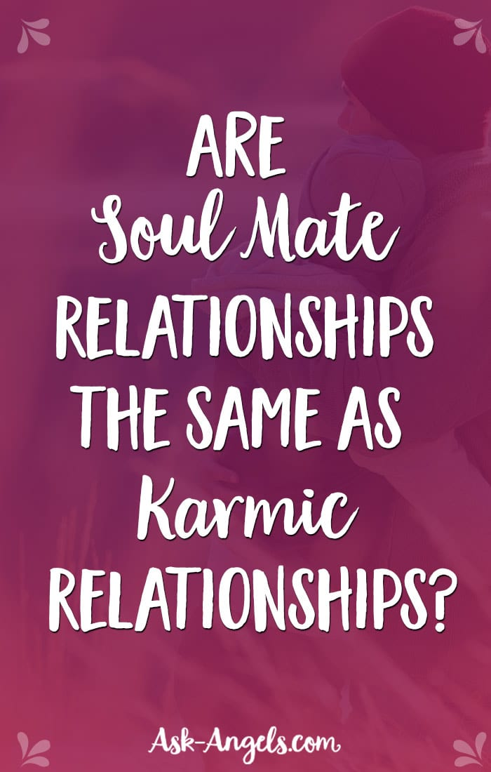 Are Soul Mates and Karmic Relationships the Same?