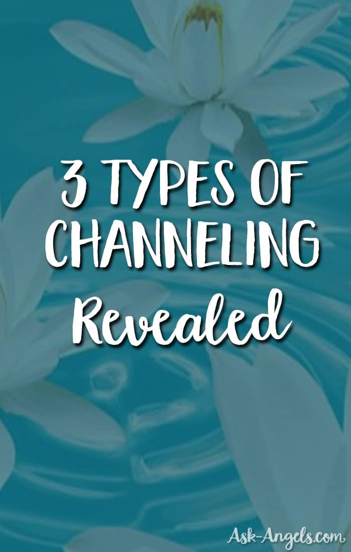 Types of Channeling