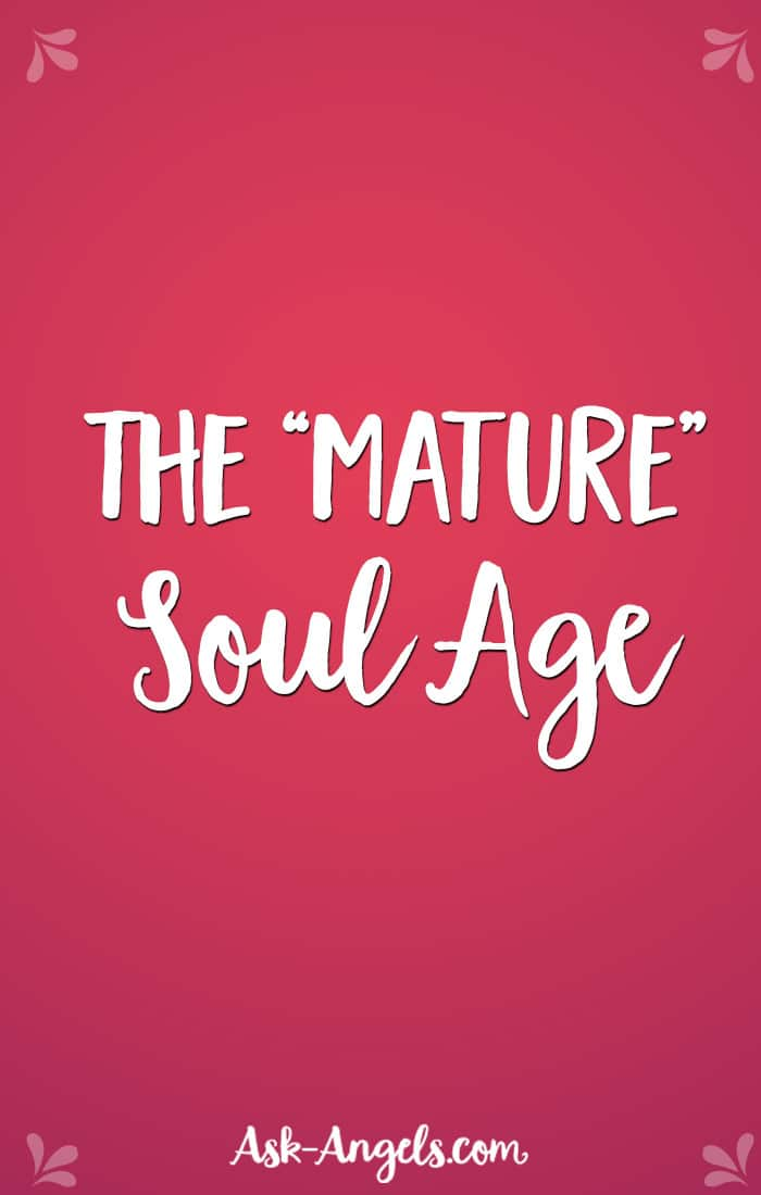 The Mature Soul Age