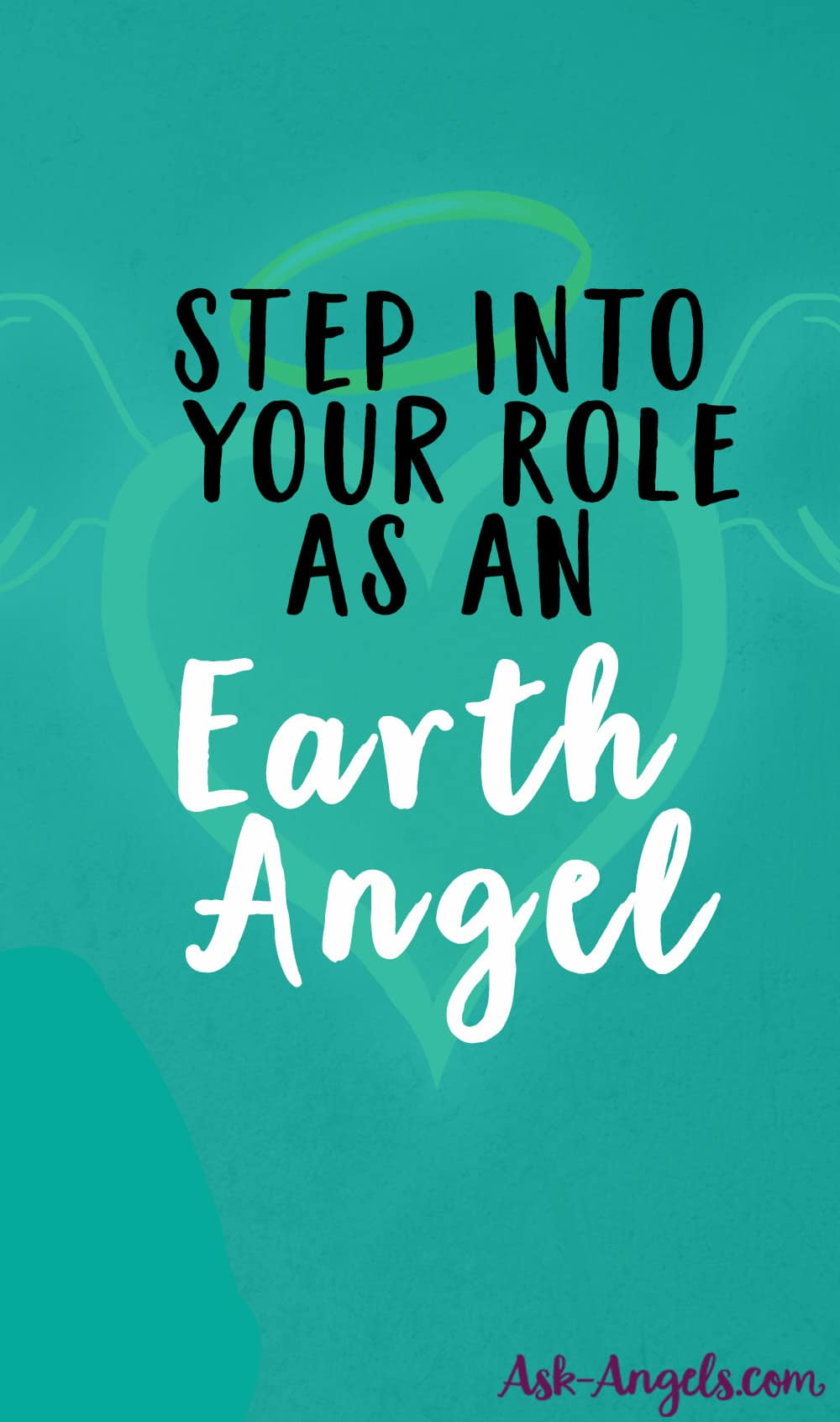 Your Role as an Earth Angel