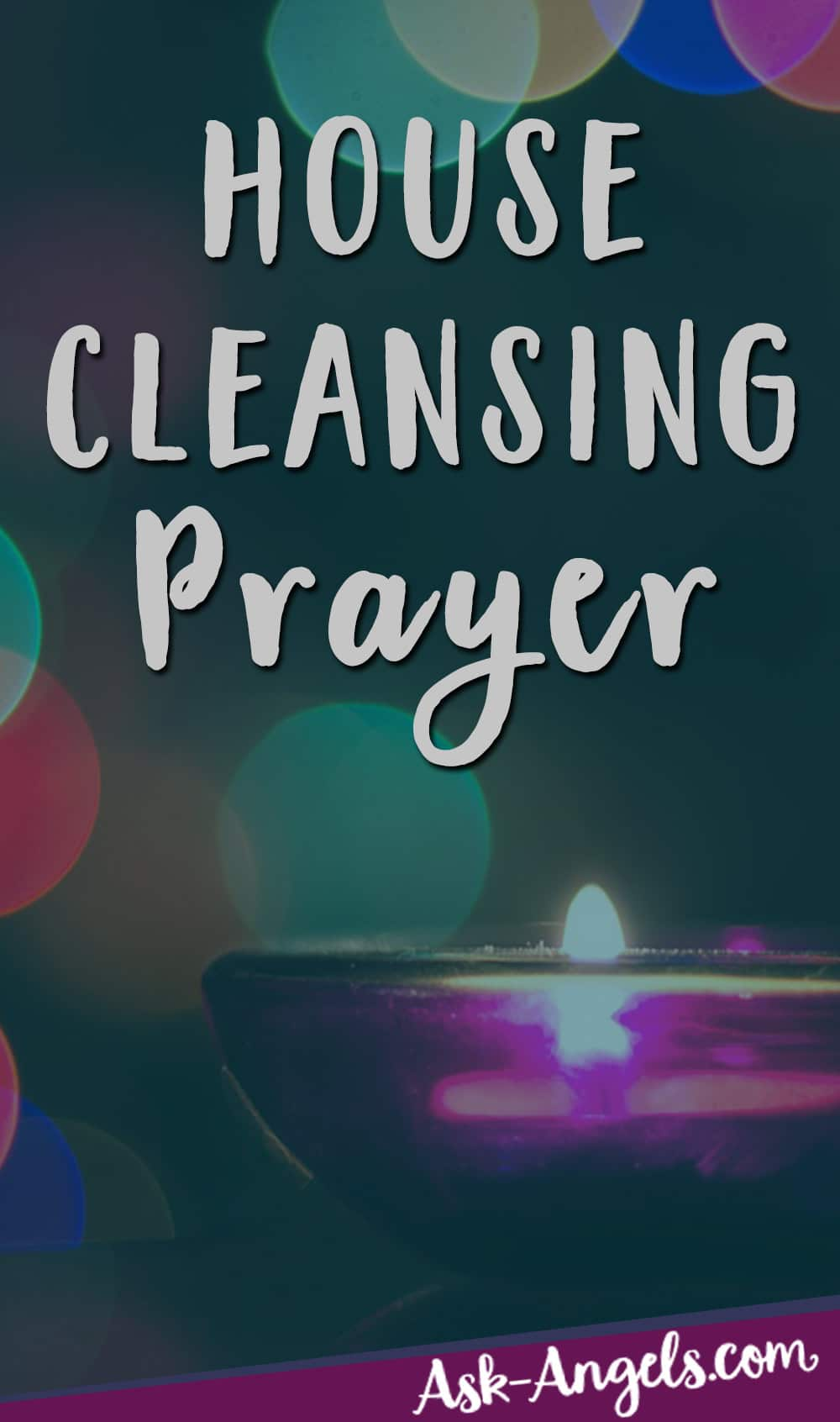 House Cleansing Prayer