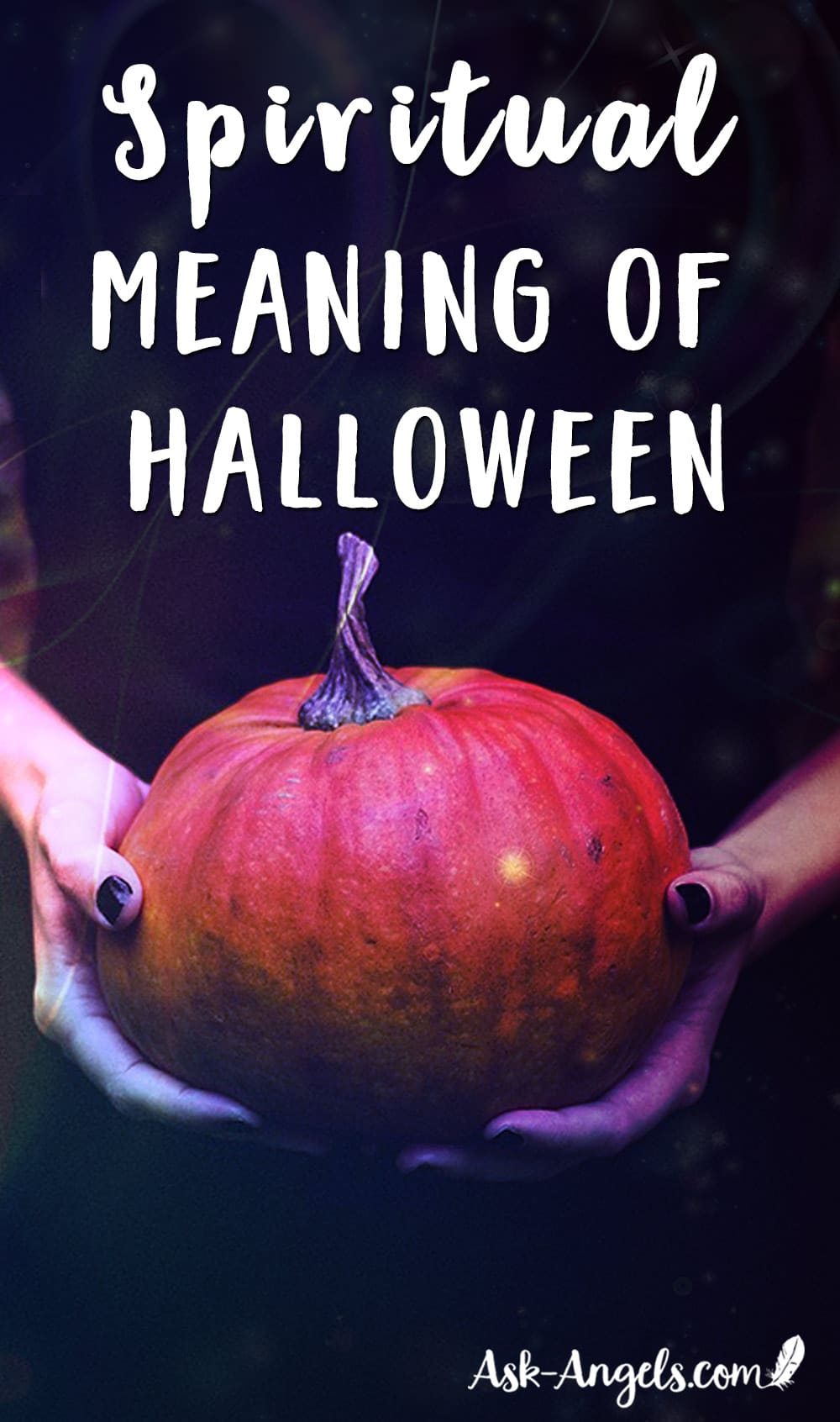 Spiritual Halloween. What's the Real Meaning of All Hallows Eve ...