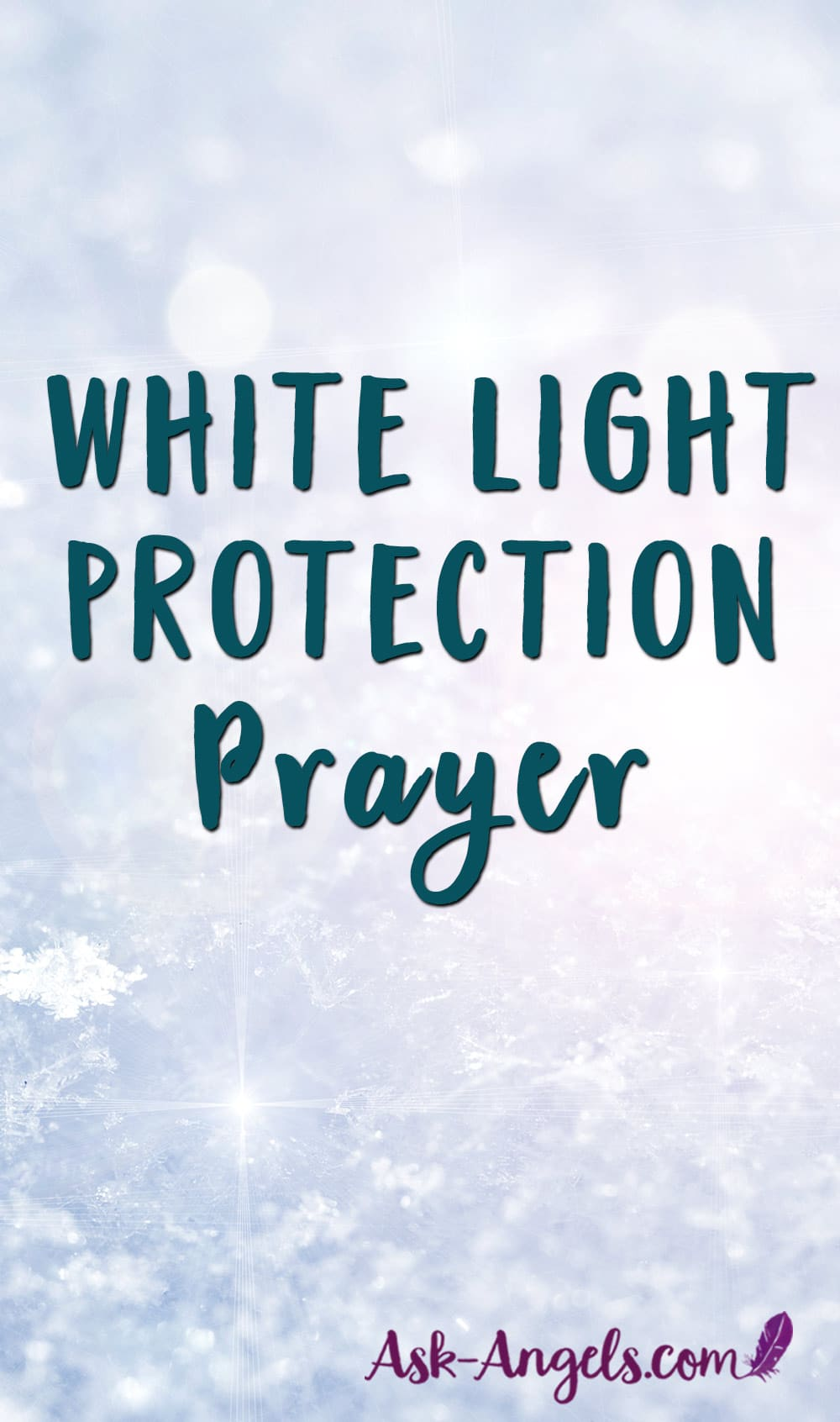 White Light Protection Prayer